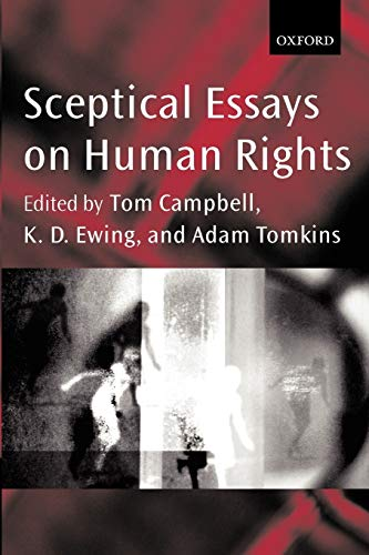 Sceptical Essays on Human Rights: Campbell, Tom K.