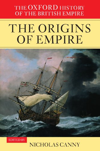 9780199246762: The Oxford History of the British Empire: Volume I: The Origins of Empire: Origins of Empire: British Overseas Enterprise to the Close of the Seventeenth Century Vol 1