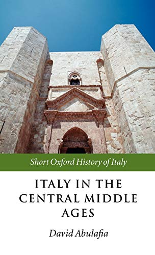 9780199247035: Italy in the Central Middle Ages: 1000-1300 (Short Oxford History of Italy)
