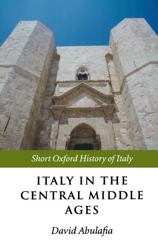 9780199247042: Italy in the Central Middle Ages (Short Oxford History of Italy)
