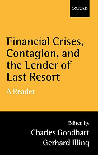 9780199247202: Financial Crises, Contagion, and the Lender of Last Resort: A Reader