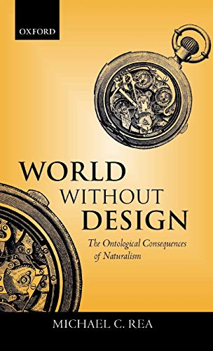 9780199247608: World Without Design ' the Ontological Consequences of Naturalism '
