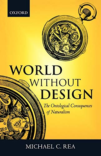 9780199247615: World without Design: The Ontological Consequences of Naturalism