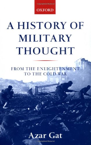 9780199247622: A History of Military Thought: From the Enlightenment to the Cold War