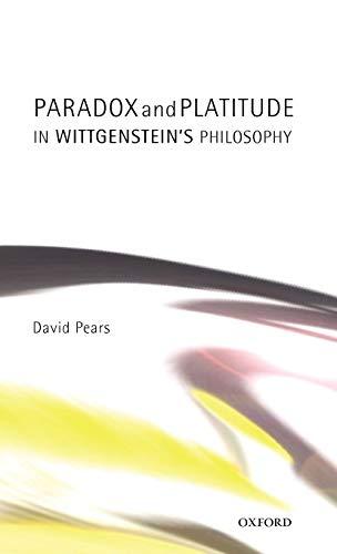9780199247707: Paradox and Platitude in Wittgenstein's Philosophy