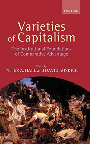 9780199247745: Varieties of Capitalism: The Institutional Foundations of Comparative Advantage