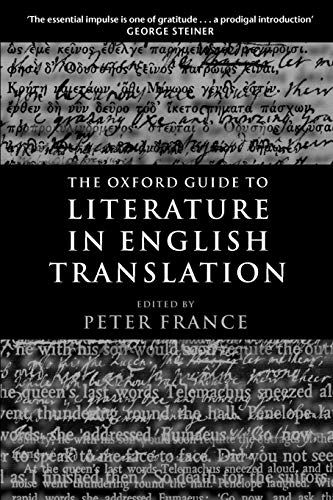 9780199247844: The Oxford Guide to Literature in English Translation