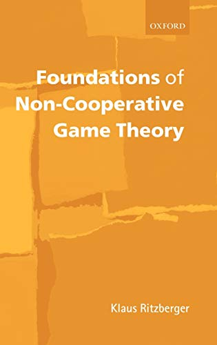 9780199247851: Foundations of Non-Cooperative Game Theory