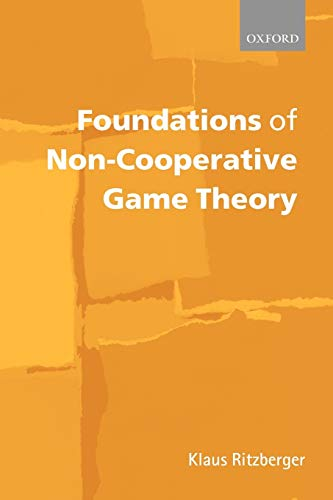 9780199247868: Foundations of Non-Cooperative Game Theory