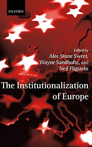 9780199247950: The Institutionalization of Europe