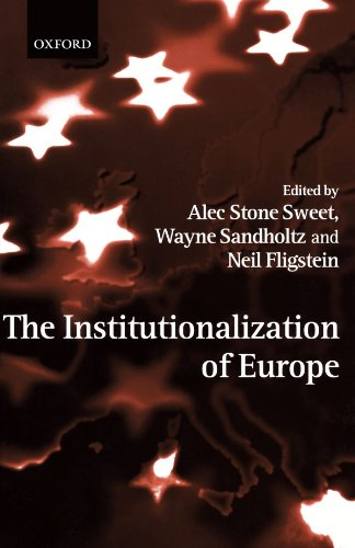 9780199247967: The Institutionalization of Europe