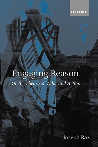 9780199248001: Engaging Reason: On the Theory of Value and Action