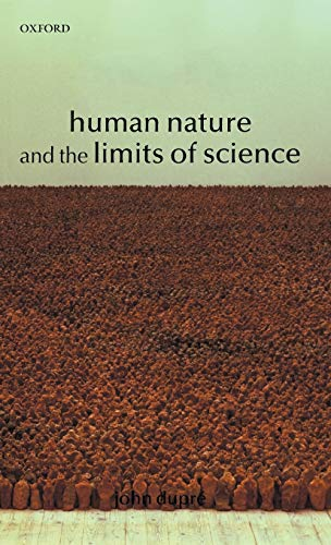 9780199248063: Human Nature and the Limits of Science