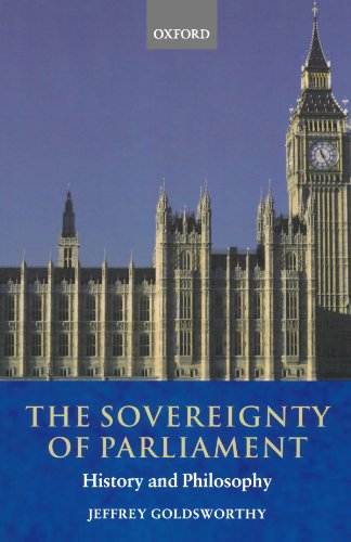 9780199248087: The Sovereignty of Parliament: History and Philosophy