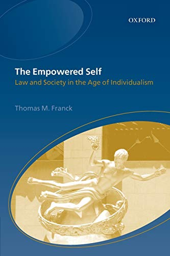 9780199248094: The Empowered Self: Law and Society in the Age of Individualism