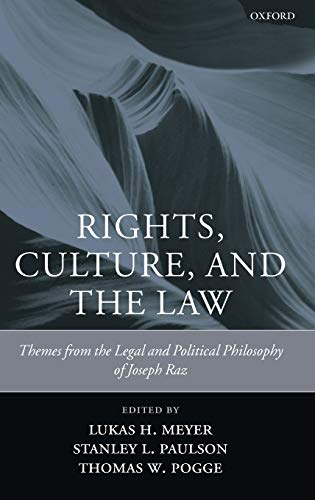 9780199248254: Rights, Culture, and the Law: Themes from the Legal and Political Philosophy of Joseph Raz