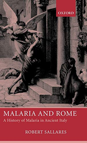 9780199248506: Malaria and Rome: A History of Malaria in Ancient Italy