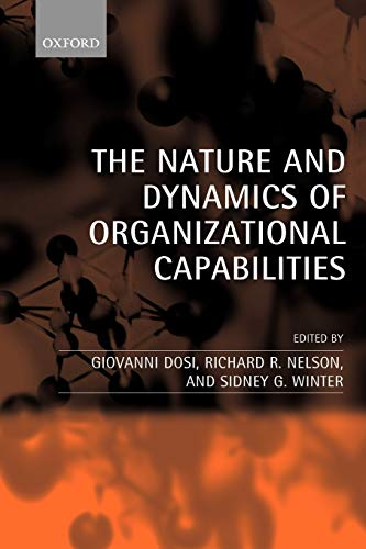 9780199248544: The Nature and Dynamics of Organizational Capabilities