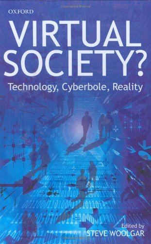 9780199248759: Virtual Society?: Technology, Cyberbole, Reality