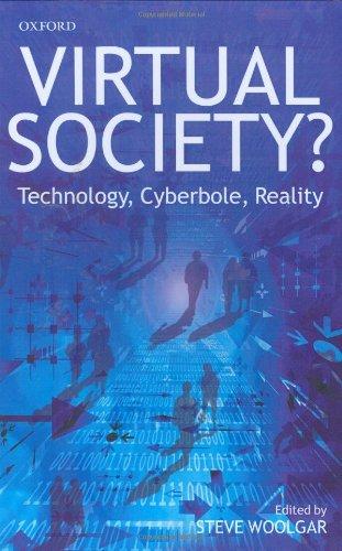 9780199248759: Virtual Society?: Technology, Cyberbole, Reality
