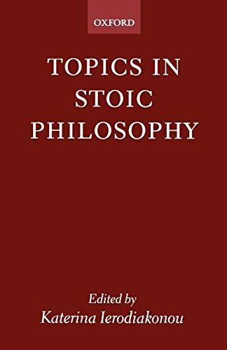 9780199248803: Topics in Stoic Philosophy
