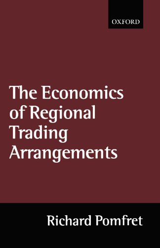 The economics of regional trading arrangements: Pomfret, Richard.