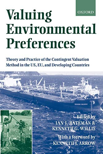 9780199248919: Valuing Environmental Preferences: Theory and Practice of the Contingent Valuation Method in the Us, Eu, and Developing Countries
