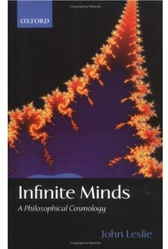 9780199248933: Infinite Minds: A Philosophical Cosmology