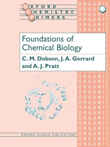 9780199248995: Foundations of Chemical Biology (Oxford Chemistry Primers)