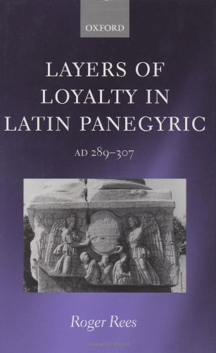 9780199249183: Layers of Loyalty: Latin Panegyric 289 - 307