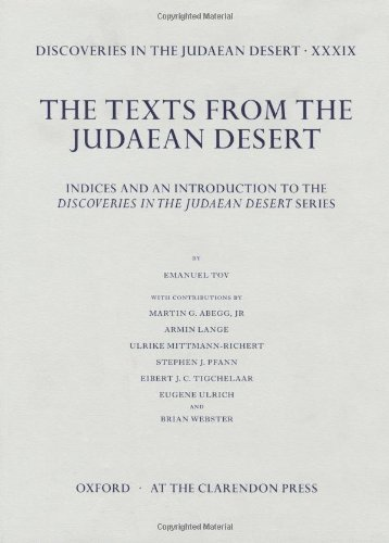 Discoveries in the Judaean Desert Volume XXXIX: Indices and an Introduction to the Discoveries in ...