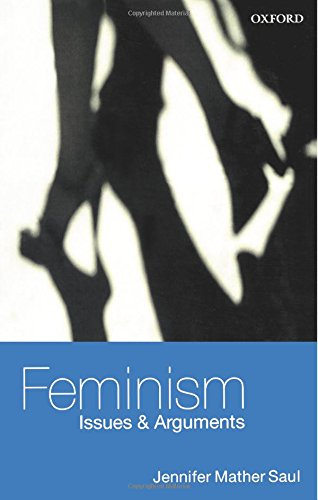 9780199249473: Feminism: Issues & Arguments