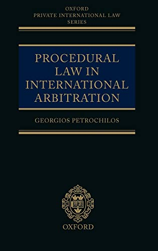 9780199249480: Procedural Law in International Arbitration (Oxford Private International Law Series)