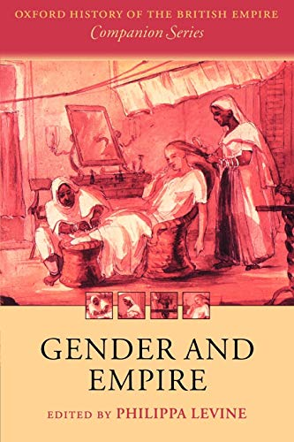 9780199249503: Gender and Empire (Oxford History of the British Empire Companion Series)