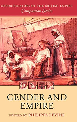 9780199249510: Gender and Empire (Oxford History of the British Empire Companion Series)