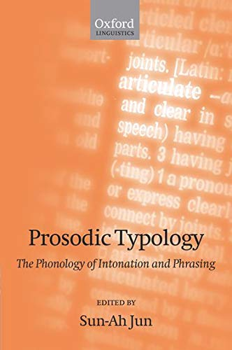 9780199249633: Prosodic Typology: The Phonology of Intonation and Phrasing includes CD
