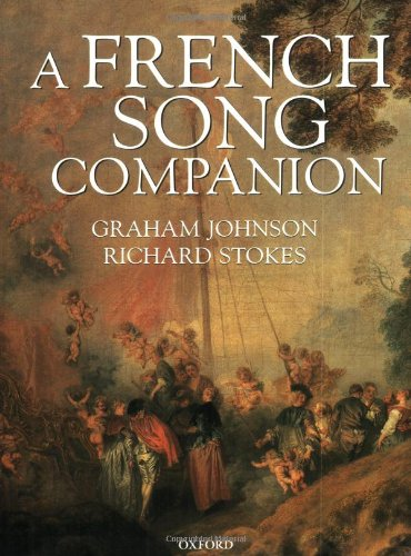 A French Song Companion (Paperback): Graham Johnson, Richard Stokes