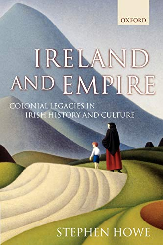 9780199249909: Ireland and Empire: Colonial Legacies in Irish History and Culture