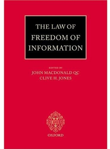 9780199249947: The Law of Freedom of Information