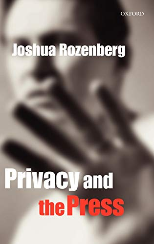 9780199250561: Privacy and the Press