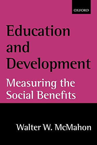 9780199250721: Education and Development: Measuring the Social Benefits