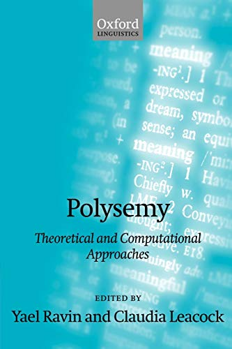 9780199250868: Polysemy: Theoretical and Computational Approaches