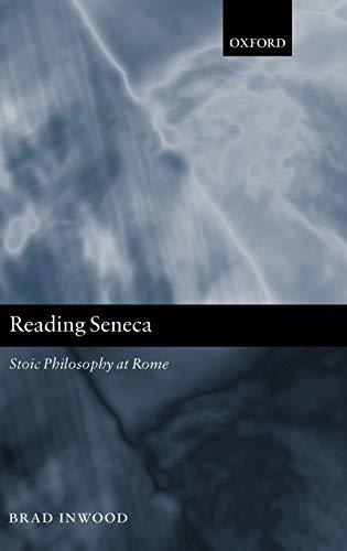9780199250899: Reading Seneca: Stoic Philosophy at Rome