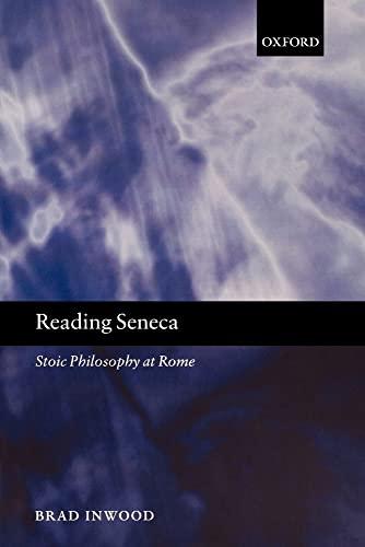 9780199250905: Reading Seneca: Stoic Philosophy at Rome