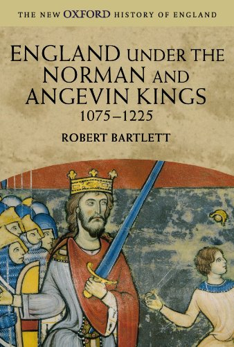 9780199251018: England under the Norman and Angevin Kings: 1075-1225