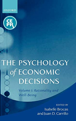 9780199251063: The Psychology of Economic Decisions: Volume 1: Rationality and Well-Being