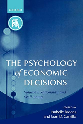 9780199251087: The Psychology of Economic Decisions: Volume 1: Rationality and Well-Being