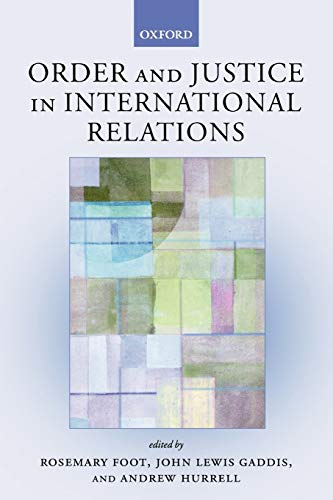 9780199251193: Order and Justice in International Relations