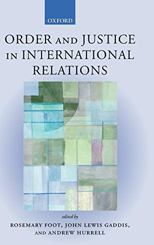9780199251209: Order and Justice in International Relations
