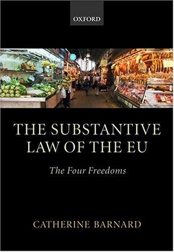 9780199251353: The Substantive Law of the EU: The Four Freedoms